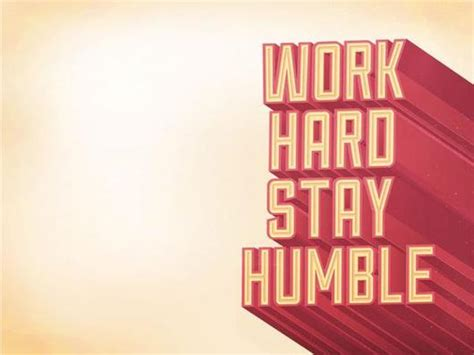 work hard stay humble wallpaper gallery