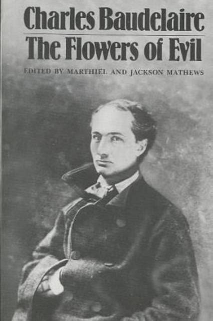 Maybe you would like to learn more about one of these? Flowers of Evil - Charles Baudelaire - (ISBN ...