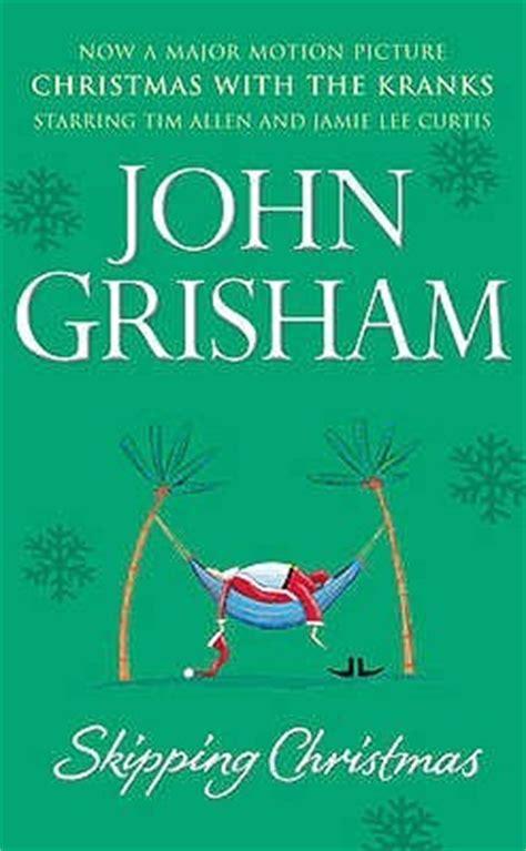 skipping christmas  john grisham reviews discussion