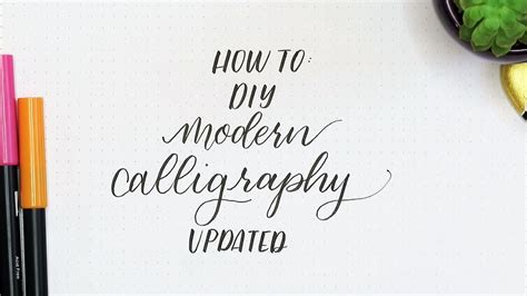 How To Diy Modern Calligraphy For Beginners  Updated Youtube