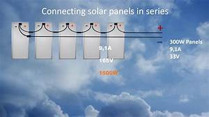 Connecting Solar Panels In Series 1
