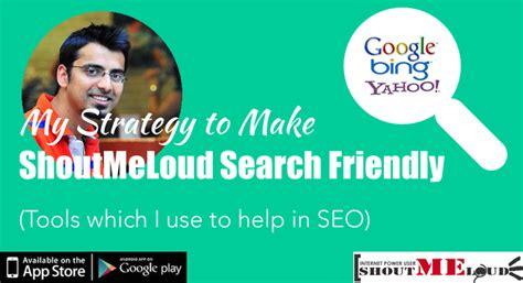 Strategy Make Shoutmeloud Search Friendly