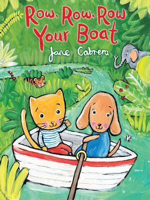 Row Row Your Boat Author by Row Row Row Your Boat By Cabrera 183 Overdrive