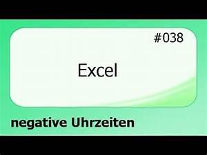 Excel Uhrzeiten Berechnen : excel 038 negative uhrzeiten deutsch youtube ~ Themetempest.com Abrechnung