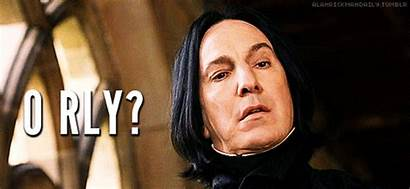 Today Weird Harry Potter Oh Really Snape