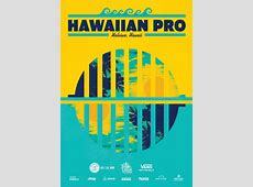 2016 Hawaiian Pro Official Event Poster EPK Collection + WSL