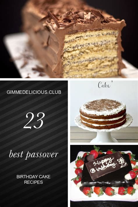 Then you will want to check out these amazing cat birthday cake recipes and ideas! 23 Best Passover Birthday Cake Recipes - Best Round Up Recipe Collections