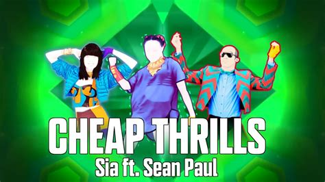 Cheap Thrills By Sia Feat. Sean Paul