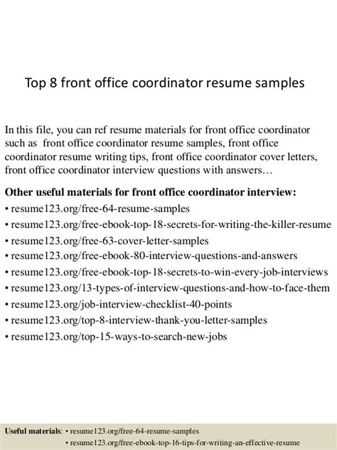 top 8 front office coordinator resume sles
