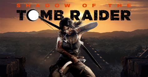 Shadow Of The Tomb Raider Wallpaper Shadow Of The Tomb Raider Has Been Revealed Attack On Geek