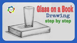 How To Draw Glass On A Book Step By Step