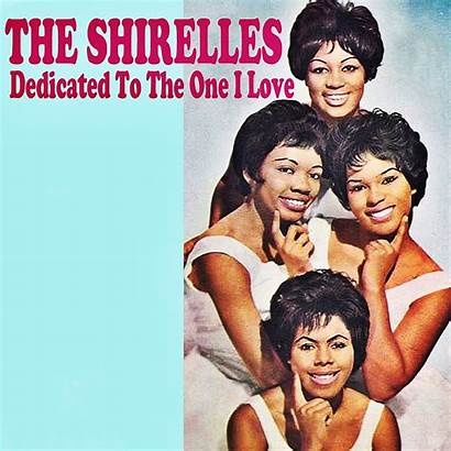 Shirelles Dedicated Songs