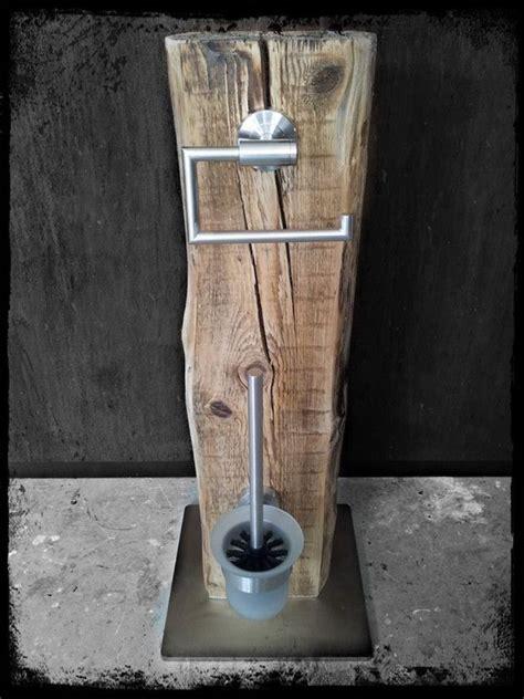 klopapierhalter stehend holz klopapierhalter wc garnitur wc set b 252 rste halter upcycling klo ein designerst 252 ck