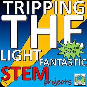 Stem  Science  Hands On Investigations In Sources Of Light
