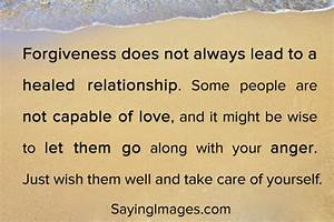 Forgiveness doe... Forgiving Relationship Quotes