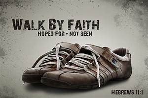 By Faith…(Hebrews Chapter 11) | soulspartan