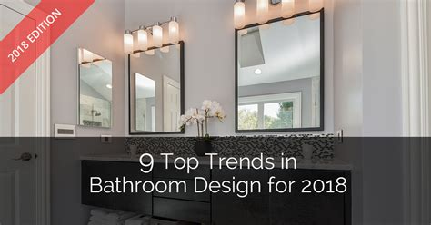 decorating ideas for bathrooms colors 9 top trends in bathroom design for 2018 home remodeling