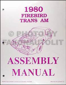 1980 Pontiac Firebird Assembly Manual Turbo Trans Am