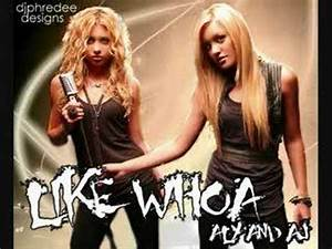 Aly and AJ - Like Whoa (Remix/Edit) extended Version - YouTube