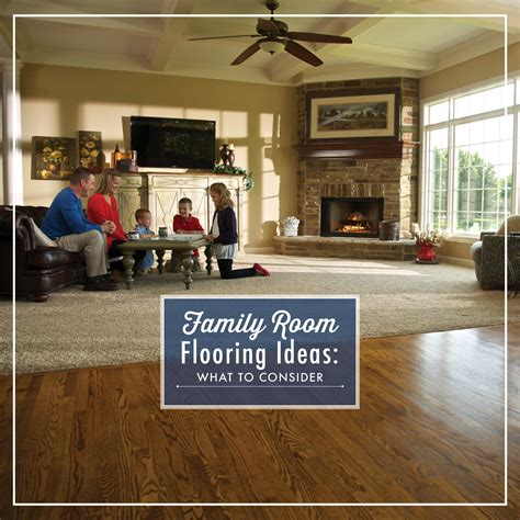 family room flooring ideas    empire today blog