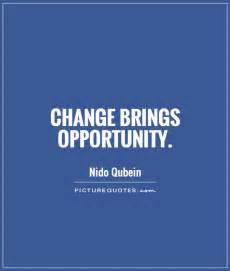 Opportunity Quotes About Change