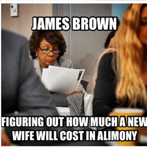 James Brown Meme - james brown figuring out how much anew wife will costin alimony james brown meme on sizzle