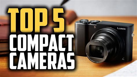 Best Compact Cameras In 2019