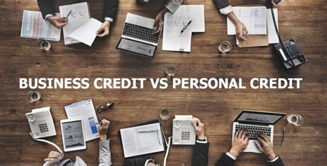 business credit  personal credit whats  difference