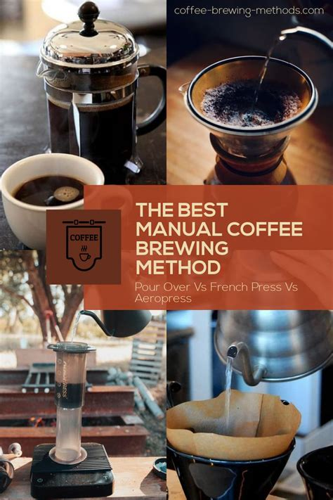 Grind your coffee to grounds. Pour Over, French Press, Aeropress - Best Manual Coffee Brewing Method in 2020 | Coffee brewing ...