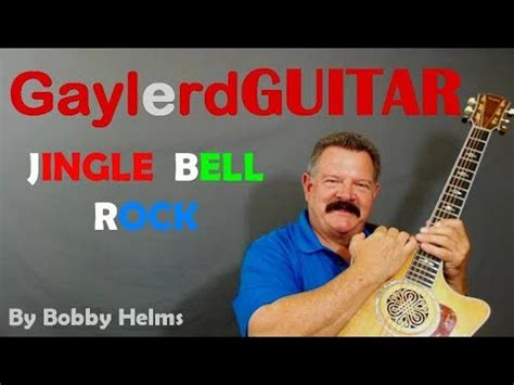 bobby helms christmas jingle bell rock by bobby helms christmas guitar lesson