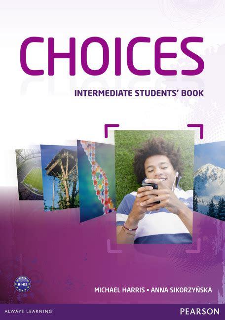 choices intermediate students book 1 harris sikorzynska