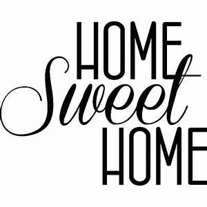 Home Sweat Home : stickers muraux citations sticker home sweet home ambiance ~ Markanthonyermac.com Haus und Dekorationen