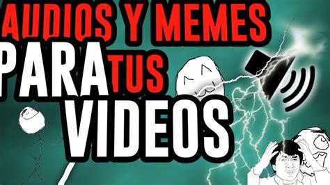 Memes Y Audios Para Tus Videos