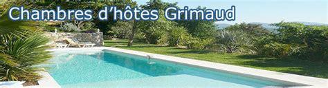 chambre d hote grimaud chambres d hôtes grimaud port grimaud piscine terrasse