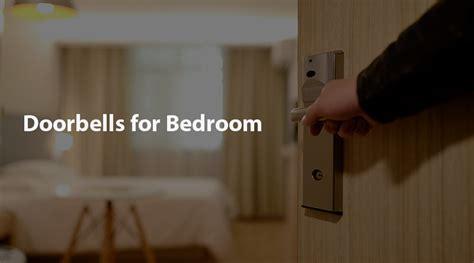 doorbells  bedroom top picks pro tips