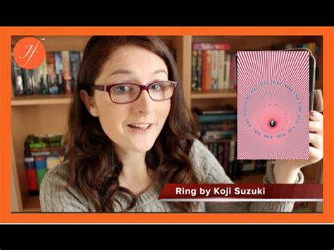 Ring Koji Suzuki by Ring By Koji Suzuki Book Review