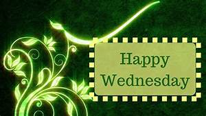 Best Wishes For Wednesday Morning | Beautiful Green Floral Design Animation - YouTube