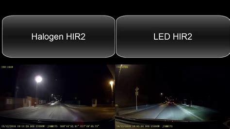 halogen light vs led hir2 headl led versus halogen youtube