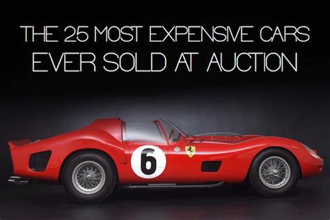 Most Expensive At Auction the 25 most expensive cars sold at auction refined