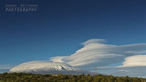 Lenticular clouds on Mt. Etna   Lenticular clouds, Clouds ...
