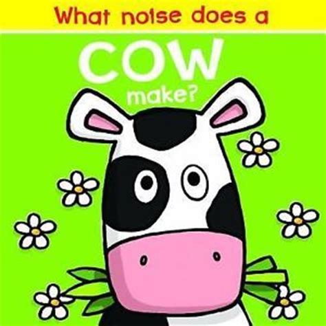 what noise does a what noise does a cow make by