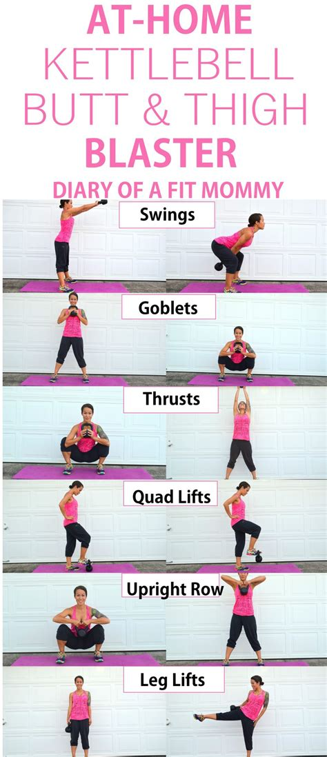 kettlebell workout beginner leg workouts thigh exercise weight loss butt beginners moves using muscles diaryofafitmommy quad build diary