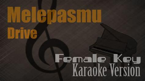 Melepasmu (female Key) Karaoke Version