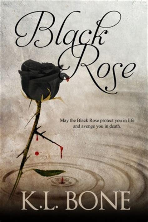 black rose black rose   kl bone