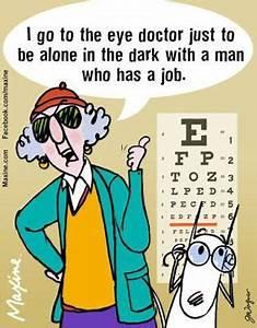 Maxine cartoons... Funny Optical Quotes