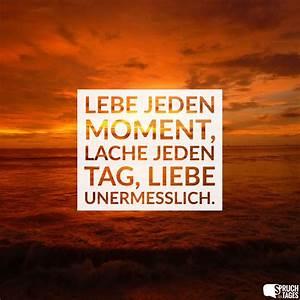 Lese Und Lebe : lebe jeden moment lache jeden tag liebe unermesslich ~ Orissabook.com Haus und Dekorationen