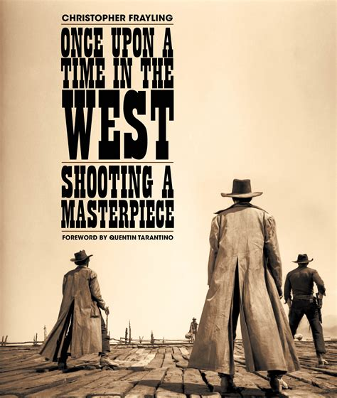 Once Upon Time West by Once Upon A Time In The West Reel Press Limited