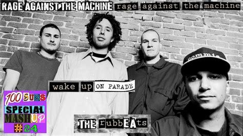 wake up on parade - rage against the machine - wake up ...