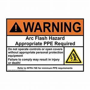 Ansi warning arc flash hazard ppe required sign awe 9619 for Arc flash sign