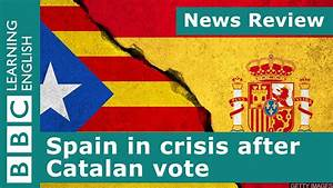 BBC News Review: Spain in crisis after Catalan vote - YouTube